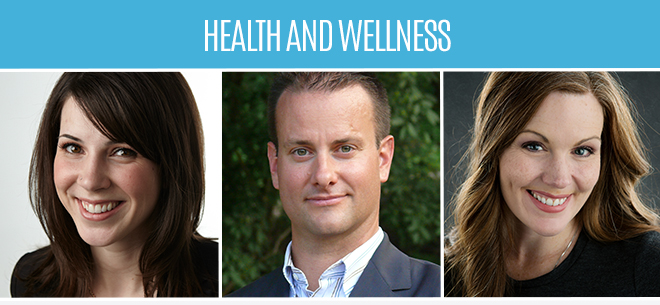 Health and wellness featuring Dr. Lisa Belanger, Dr. Greg Wells, and Dr. Robyne Hanley-Dafoe